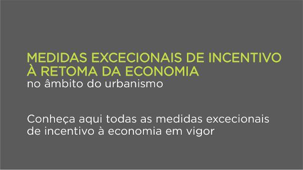 Medidas Excecionais de Incentivo à Retoma da Economia